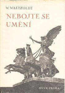 Kniha Nebojte se umění (1942) Wilhelm Waeltzoldt