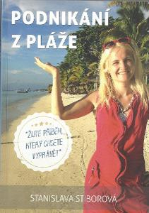 Stanislava Stiborová - Podnikání z pláže