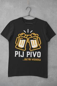 Tričko s potiskem Pij pivo, šetři vodou
