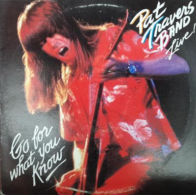 PAT TRAVERS BAND-LIVE!GO FOR WHAT YOU KNOW