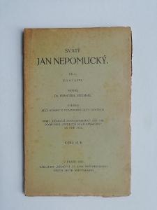 Svatý Jan Nepomucký -  Díl 1 - Životopis - Frant. Stejskal