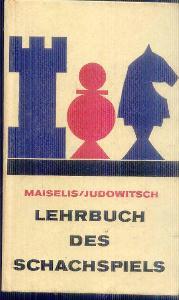 MAISELIS / JUDOWITSCH - LEHRBUCH DES SCHACHSPIELS