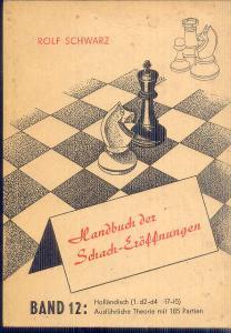 ROLF SCHWARZ . HANDBUCH DER SCHACH-EROFFNUNGEN   BAND 12