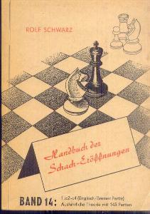 ROLF SCHWARZ . HANDBUCH DER SCHACH-EROFFNUNGEN   BAND 14