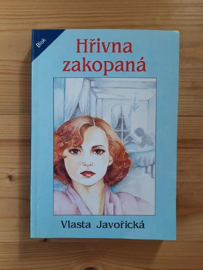 Hřivna zakopaná Vlasta Javořická - Knihy