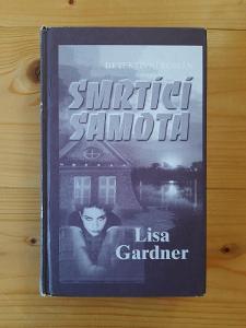Smrtící samota Lisa Gardner