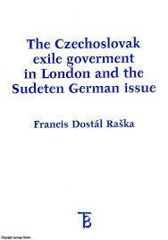 Czechoslovak exile goverment in London and the Sudeten../Sudety/ Raška