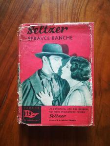 CHARLES ALDEN SELTZER - Správce ranche