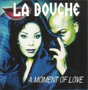 La Bouche - A Moment Of Love CD Album