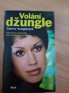 Volání džungle Sabine Kueglerová