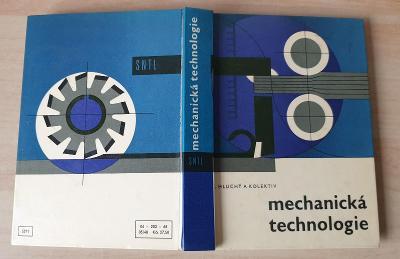 Mechanická technologie