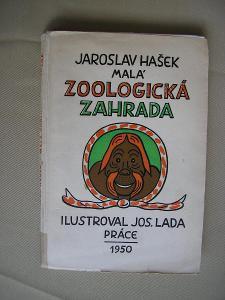 J.Hašek-Malá Zoologická Zahrada