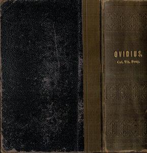 Ovidius NASO: Amores, Epistulae, Medic. Fac. Fem., Ars Amat. a jiné