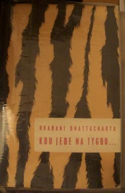 Bhattacharya: Kdo jede na tygru, Bengálsko, vyd. 1959