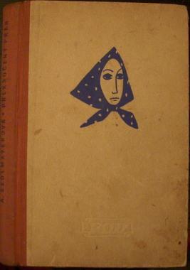 Sedlmayerová: Překročený práh, vyd. 1949
