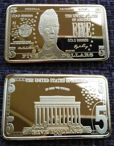 USA Cihlička 5 dollars 1OZ cihla pozlacená kopie