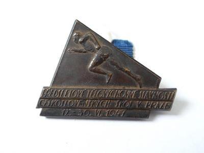 1947 - SOKOL PRAHA - SLAVNOSTI, odznak.