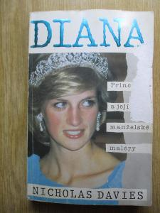 Davies Nicholas - Diana princezna a její manželské maléry  (1. vydání)