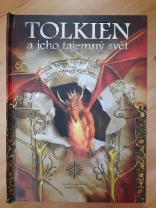 Tolkien a jeho tajemný svět K. Camprubiová, E. Kloczko