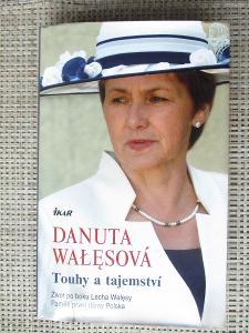 Adamovicz Piotr -  Danuta Walesová touhy a tajemství (1.vydání)