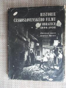 Brož Jaroslav - Historie československého filmu v obrazech 1898-1930