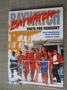 Macosková Janet -  Baywatch fakta pro fanoušky : Pobřežní hlídka