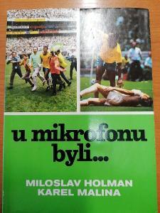 Kniha U mikrofonu byli M. Holman a K. Malina