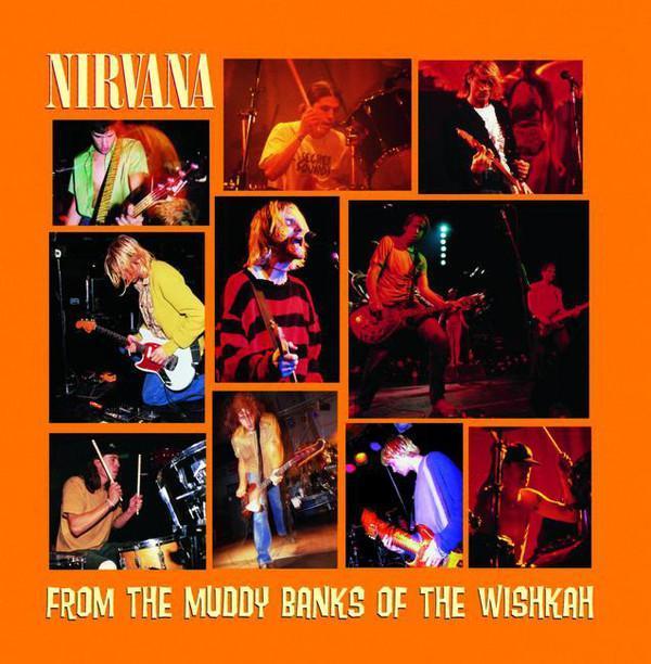 CD - NIRVANA - From The Muddy Banks Of The Wishkah - Hudba