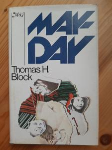 May day Thomas H. Block