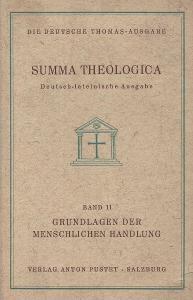 Thomas von Aquin - Summa Theologica Band 11. (I-II 49-70) Grundlagen