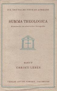 Thomas von Aquin - Summa Theologica Band 27. (III 35-45) Christi Lebe
