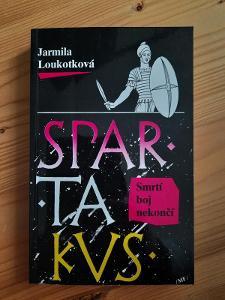 Spartakus Smrtí boj nekončí Jarmila Loukotková