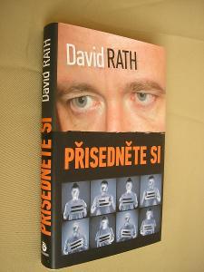 David Rath-Přisedněte si