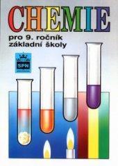 Chemie pro 9. ročník  základní školy (SPN)