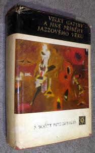 VELKÝ GATSBY a jiné příběhy jazzového věku / Francis Scott Fitzgerald