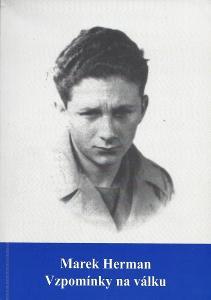 Herman Marek - Vzpomínky na válku
