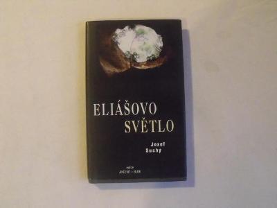 Josef Suchý - Eliášovo světlo (1999)