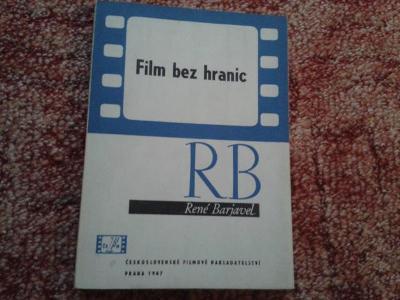 RENÉ BARJAVEL: FILM BEZ HRANIC  1.VYDÁNÍ 1947