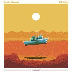 Paulie Garand & DJ Wich - Mezi prsty, 1CD, 2020