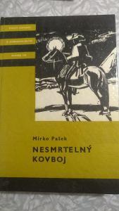 Nesmrtelný kovboj - Mirko Pašek