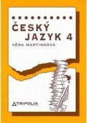 Věra Martinková Český jazyk 4
