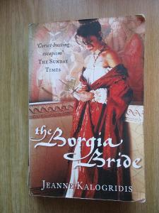 Kalogridis Jeanne - The Borgia Bride (1. vydání)
