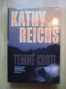 Reichs Kathy - Temné kosti (1. vydání)