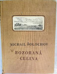 ŠOLOCHOV Michail - Rozoraná celina
