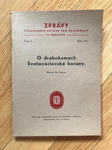 O drahokamech Svatováclavské koruny (Jan Kašpar, 1947) – foto, kresby