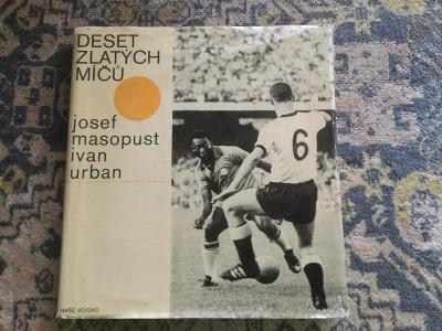 Kniha Deset zlatých míčů Josef Masopust a Ivan Urban