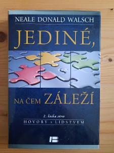 Jediné, na čem záleží 2. kniha série Neale Donald Walsch