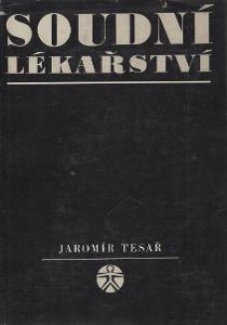 Jaromír Tesař - Soudní lékařství