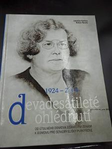 Kniha - Devádesetileté ohlédnutí 1924-2014/J. Kučera, P. Veselý(12466)