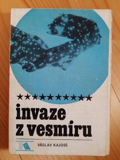 Invaze z vesmíru Václav Kajdoš - Knihy